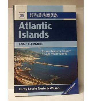 Atlantic Islands; Azores, Madeira, Canary & Cape Verde Islands