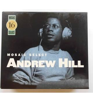 Mosaic Select: Andrew Hill