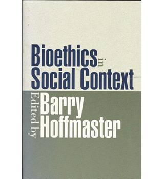 Bioethics In Social Context