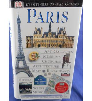Paris (Dorling Kindersley Eyewitness Travel Guide)