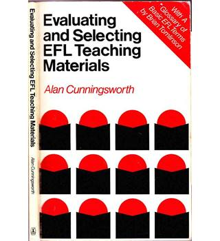 Evaluating and Selecting EFL Teaching Materials