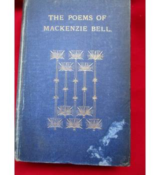 The Poems of Mackenzie Bell