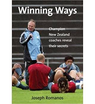 Winning Ways: Champion New Zealand coaches reveal their secrets