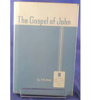 The Gospel of John: Briefly Expounded