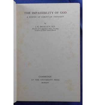 The Impassibility of God: A Survey of Christian Thought