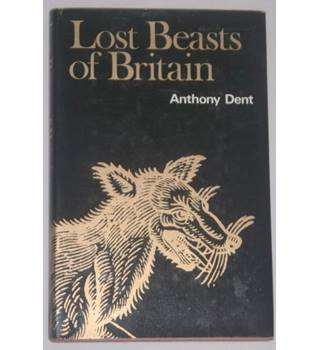 Lost Beasts of Britain