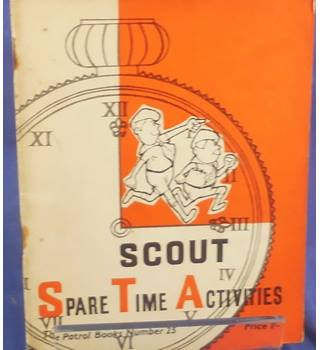 The Patrol Books No. 25  - Scout Spare Time Activities