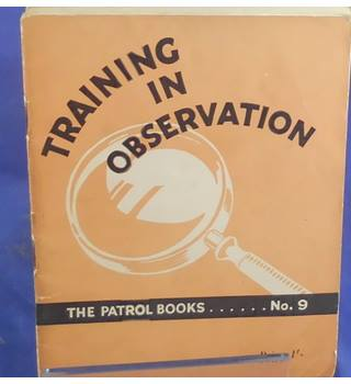 The Patrol Books No. 9 - Training in Observation