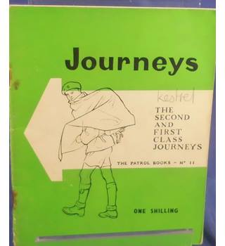 The Patrol Books No. 11 - Journeys: The Second and First Class Journeys