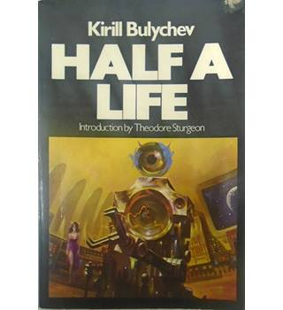 Half a life, and other stories