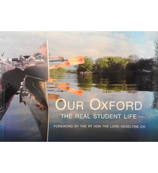 Our Oxford: Capture the Oxford Moment - The Real Student Life
