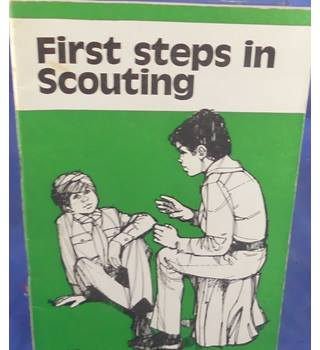 First Steps In Scouting
