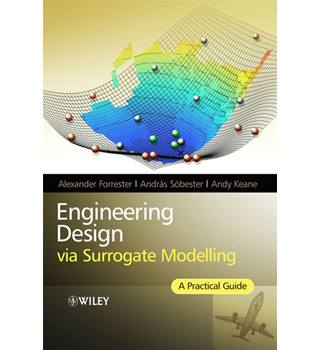 Engineering design via surrogate modelling   1st edition