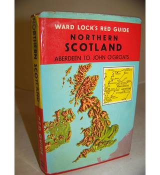 Ward Locks Red Guide Northern Scotland