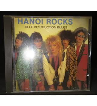 Self Destruction Blues - Hanoi Rocks Hanoi Rocks