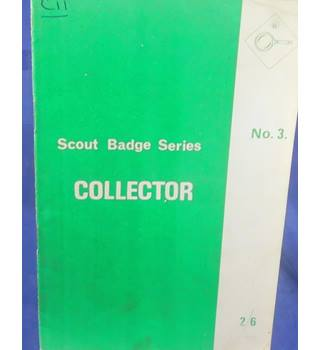 Scout Badge Series No. 3 - Collector
