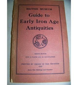guide to early iron age antiquities