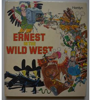 Ernest in the Wild West - 1st UK Edition