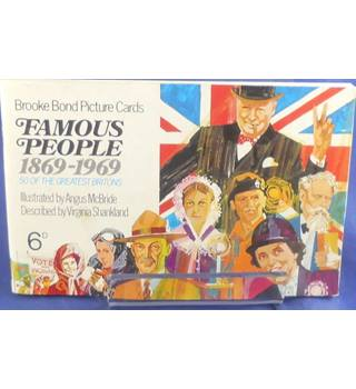 Brooke Bond Picture Cards - Famous People 1869-1969: 50 Of The Greatest Britons