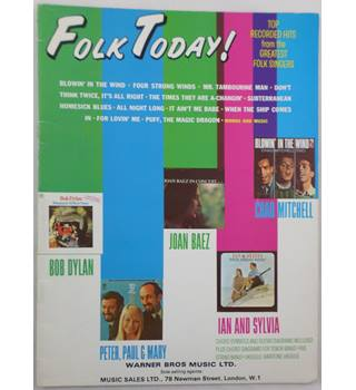 Folk Today! Top recorded hits from the greatest Folk Singers.