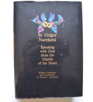 St. Grigor Narekatsi - Speaking with God from the Depths of the Heart