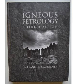 Igneous Petrology - Third Edition