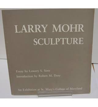 Larry Mohr Sculpture