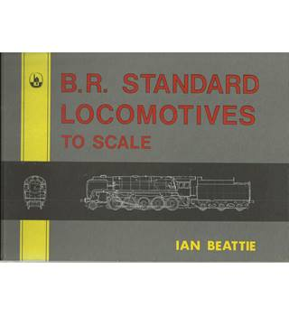 B>R Standard Locomotives to scale Ian Beattie