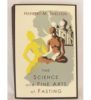 Science And Fine Art Of Fasting