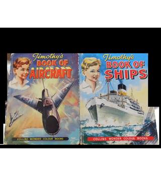 Timothy's Book of Aircraft & Book of Ships