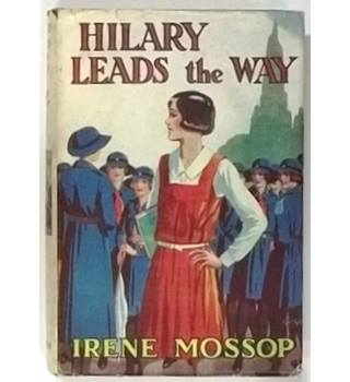 Hilary Leads the Way [First Edition, c.1930]