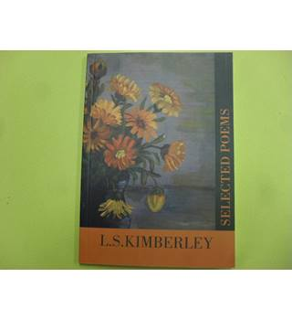 L.S. Kimberley Selected Poems