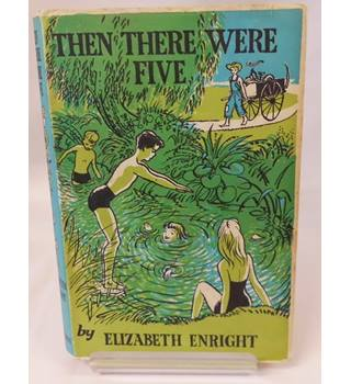 Then There Were Five. ENRIGHT, Elizabeth.
