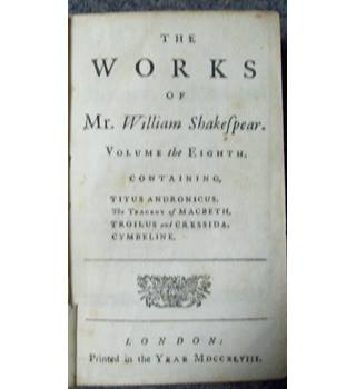 THE WORKS OF Mr WILLIAM SHAKESPEAR - VOLUME THE EIGHTH