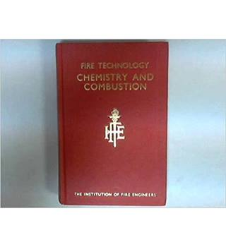 Fire Technology. Chemistry and Combustion