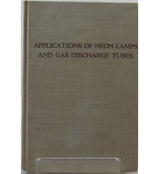 Applications of Neon Lamps and Gas Discharge Tubes