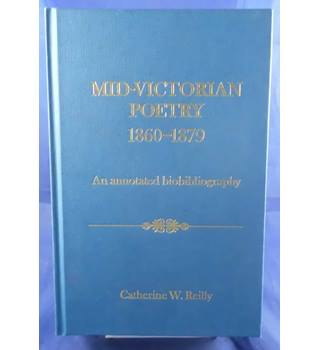 Mid-Victorian Poetry 1860-1879: An Annotated Biobibliography
