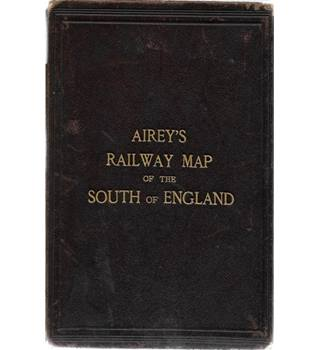 Airey's Railway Map Of The South Of England