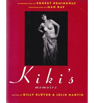 Kiki's Memoirs - With Photographs by Man Ray