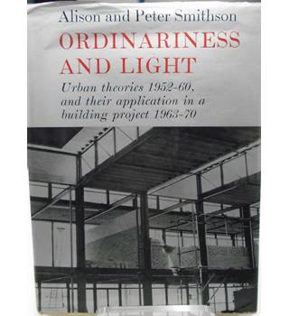 Ordinariness and Light - Alison and Peter Smithson