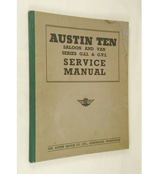 Austin Ten Saloon and Van Series G.S.I. and G.V.I. Service Manual