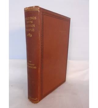 Parleyings With Certain People Of Importance In Their Day - Robert Browning - 1887 - Hardback
