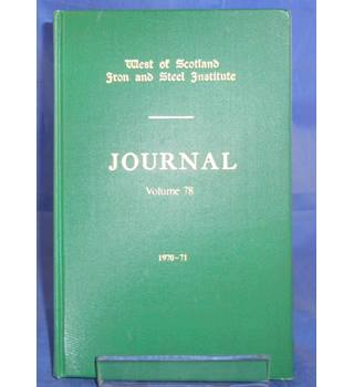 West of Scotland Iron and Steel Institute: Journal 78 1970-71