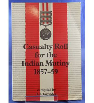 Casualty Roll for the Indian Mutiny, 1857-59
