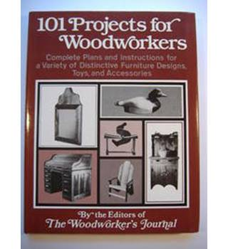 101 projects for woodworkers