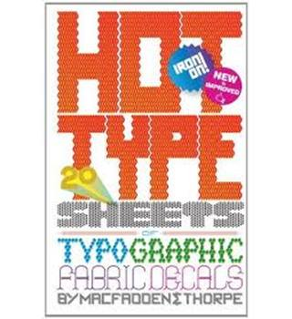 Hot Type: 20 Sheets Of Typographic Fabric Transfers
