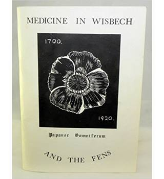 Medicine in Wisbech and the Fens
