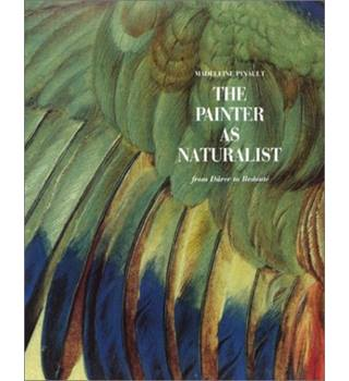 The Painter As Naturalist
