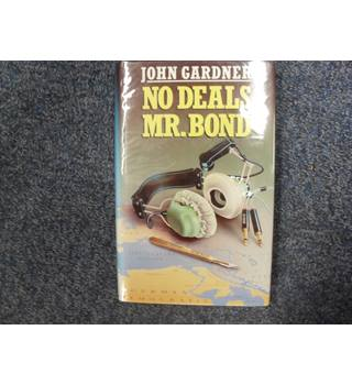 No Deals Mr. Bond