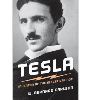 50% OFF SALE Tesla-Inventor Of The Electrical Age By W. Bernard Carlson